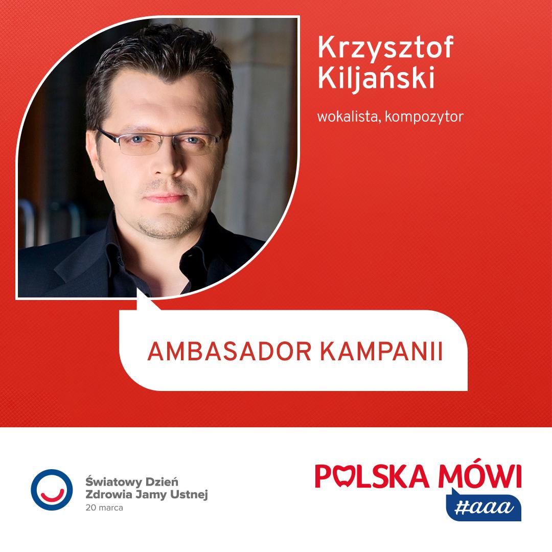 "Krzysztof Kiliański Ambasadorem ""Polska mówi #aaa!"""