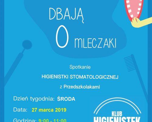 Przedszkolaki dbają o mleczaki - 27.03.2019 - Klub Higienistek - Katarzyna Kołodziej